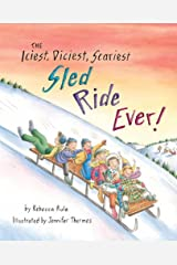 Iciest, Diciest, Scariest Sled Ride Ever! Hardcover