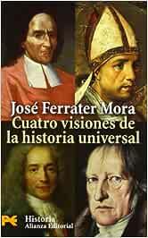 Cuatro visiones de la historia universal: San Agustín