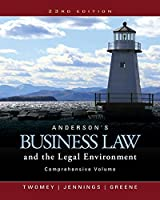 Anderson's Business Law and the Legal Environment, Comprehensive Volume (MindTap Course List)