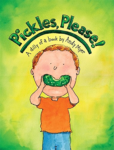 Download Pickles, Please!: A Dilly of a Book pdf epub