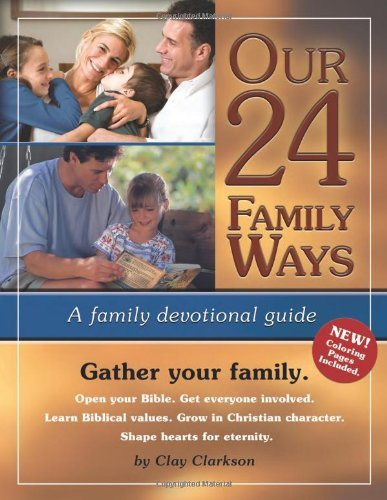 (Our 24 Family Ways (2010) by Clay Clarkson (2010-02-15))