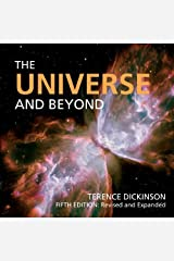 The Universe and Beyond (Universe & Beyond (Quality)) by Terence Dickinson (2010-10-14) Paperback