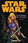 Star Wars : les ombres de l'Empire, Tome 2 : Evolution par Perry