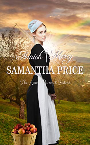 Pdf Religion Amish Mercy: Amish Romance (The Amish Bonnet Sisters Book 1)