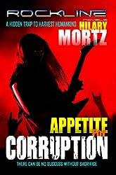 Appetite for Corruption: A Rockline Novel