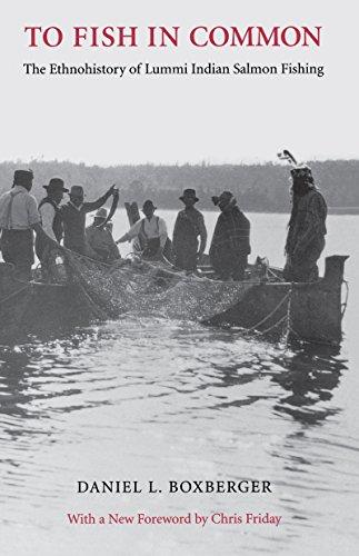 Heartland Salmon - To Fish in Common: The Ethnohistory of Lummi Indian Salmon Fishing (Columbia Northwest Classics)