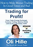 Trading for a Living! - Forex Trading, Currency Trading, Options, Trading, Traders, Trade, FX, , Learn to Trade, Trading for a Living, Trading in the Zone, ... Market Wizards, Financial Markets,)
