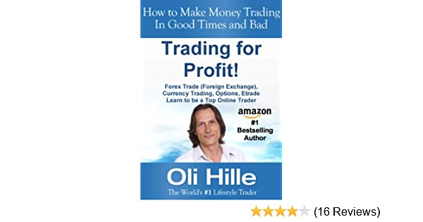 Trading for a Profit! - Forex Trading, Currency Trading, Options, Trading, Traders, Trade, FX, , Learn to Trade, Trading for a Living, Trading in the ...