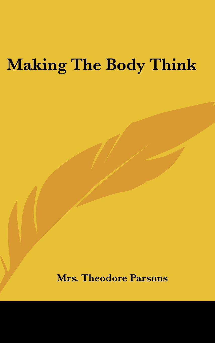 Making The Body Think ebook