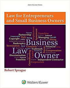 Law for Entrepreneurs and Small Business Owners from Wolters Kluwer Law & Business