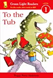 To the Tub, Peggy Perry Anderson, 0606266089