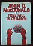 Free Fall in Crimson, John D. MacDonald, 0060148330