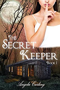 The Secret Keeper (The Secret Keeper Series Book 1) by [Carling, Angela]