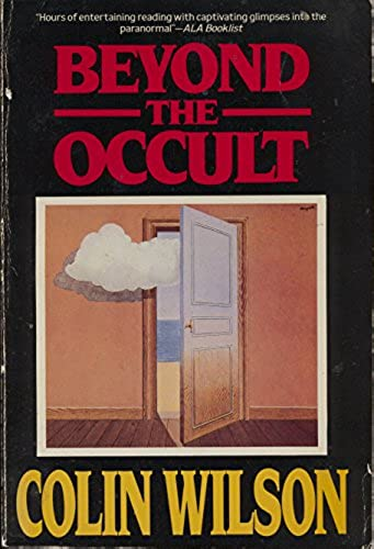 Beyond the Occult, Wilson, Colin