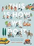 download ebook this is how we do it: one day in the lives of seven kids from around the world pdf epub