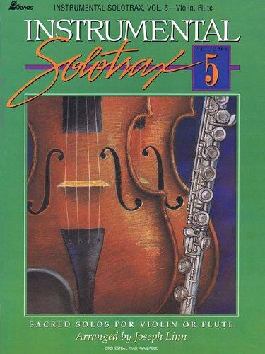 D0wnl0ad Instrumental Solotrax - Volume 5: Sacred Solos for Violin or Flute<br />[E.P.U.B]