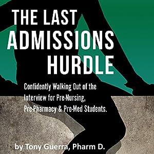 The Last Admissions Hurdle Audiobook