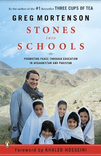 {STONES INTO SCHOOLS BY Mortenson, Greg(Author)}Stones Into Schools: Promoting Peace with Education in Afghanistan and Pakistan[paperback]Penguin Books(Publisher)