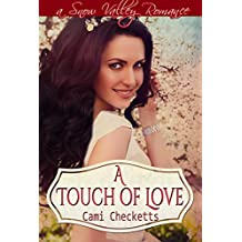 A Touch of Love: A Snow Valley Romance
