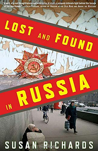 Lost and Found in Russia: Lives in the Post-Soviet Landscape