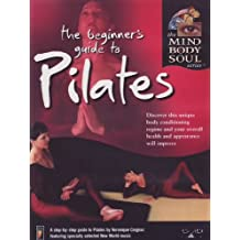 The Beginners Guide to Pilates
