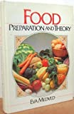 Food : Preparation and Theory, Medved, Eva, 0133230643