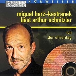 Ich / Der Ehrentag Hörbuch