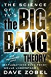 Science of TV's the Big Bang Theory, The