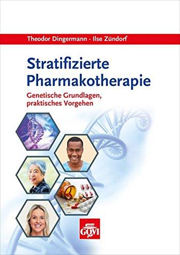 Stratifizierte Pharmakotherapie: Genetische Grundlagen, praktisches Vorgehen (Govi)