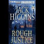 Rough Justice   Jack Higgins