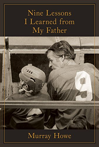 (Nine Lessons I Learned from My Father)