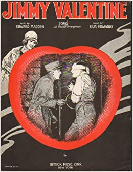 Jimmy Valentine (the Safecracker)