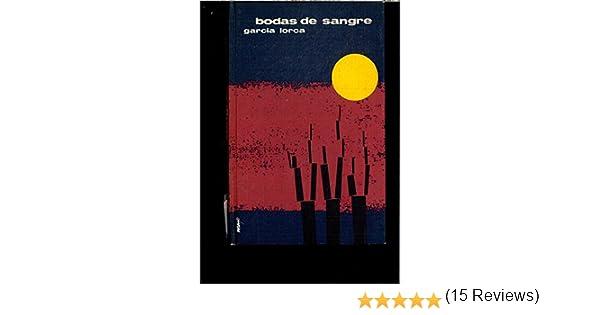 BODAS DE SANGRE (Y OTRAS): Amazon.es: Federico GARCÍA LORCA ...