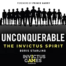 Unconquerable: The Invictus Spirit Audiobook by Boris Starling Narrated by Colin Mace