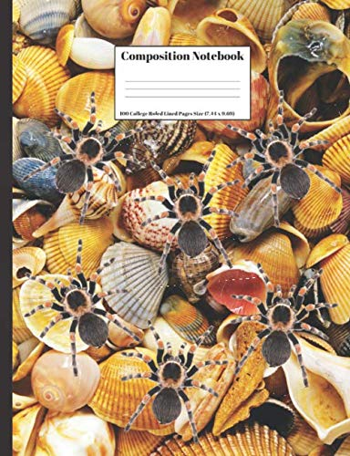 (Composition Notebook: Tarantula Spiders Crawling On Seashells Cover Design 100 College Ruled Lined Pages Size (7.44 x)