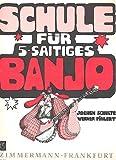 Schule für Banjo (5-saitig): Banjo (5-saitig).