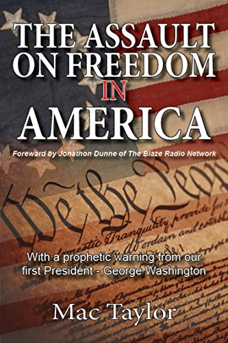 The Assault On Freedom In America by [Taylor, Mac]