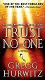 Trust No One, Gregg Hurwitz, 0312389566