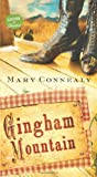 Gingham Mountain, Mary Connealy, 1624167268