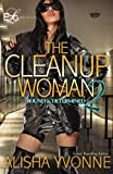 The CleanUp Woman 2: Bound and Determined