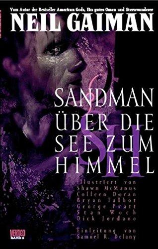 Sandman, Bd. 5: Über die See zum Himmel Taschenbuch – 19. Juni 2008 Neil Gaiman Shawn McManus Colleen Doran Bryan Talbot