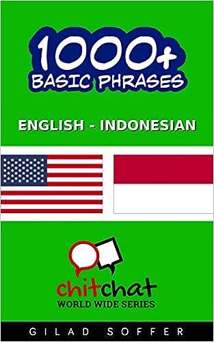 Epub gratis download 1000+ Basic Phrases English - Indonesian (ChitChat WorldWide) på Dansk PDF PDB CHM