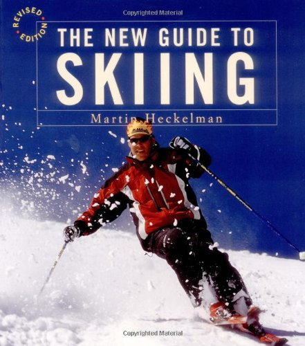 The New Guide to Skiing: A Step-by-Step Guide in Color (Revised Edition)