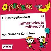 Immer wieder mittwochs (Ohrenbär 24)   Susanne Kornblum