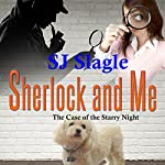Sherlock and Me: The Case of the Starry Night | SJ Slagle