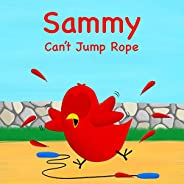 Sammy Can't Jump Rope (Sammy Bird Ser