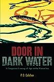 download ebook door in dark water: a dangerous coming-of-age on the winter sea pdf epub
