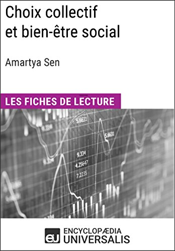 Choix collectif et bien-être social d'Amartya Sen: Les Fiches de lecture d'Universalis (French Edition)