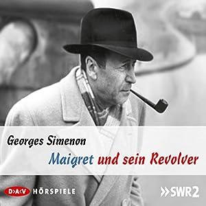 Maigret und sein Revolver Hörspiel