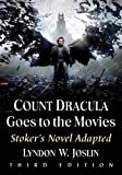 img - for Count Dracula Goes to the Movies: Stoker's Novel Adapted book / textbook / text book